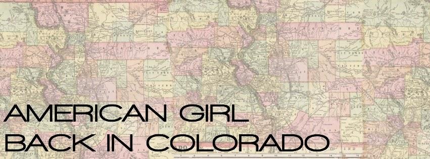 American Girl Back in Colorado