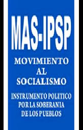 Movimiento al Socialismo-Instrumento Político por la Soberanía de los Pueblos (MAS-IPSP)