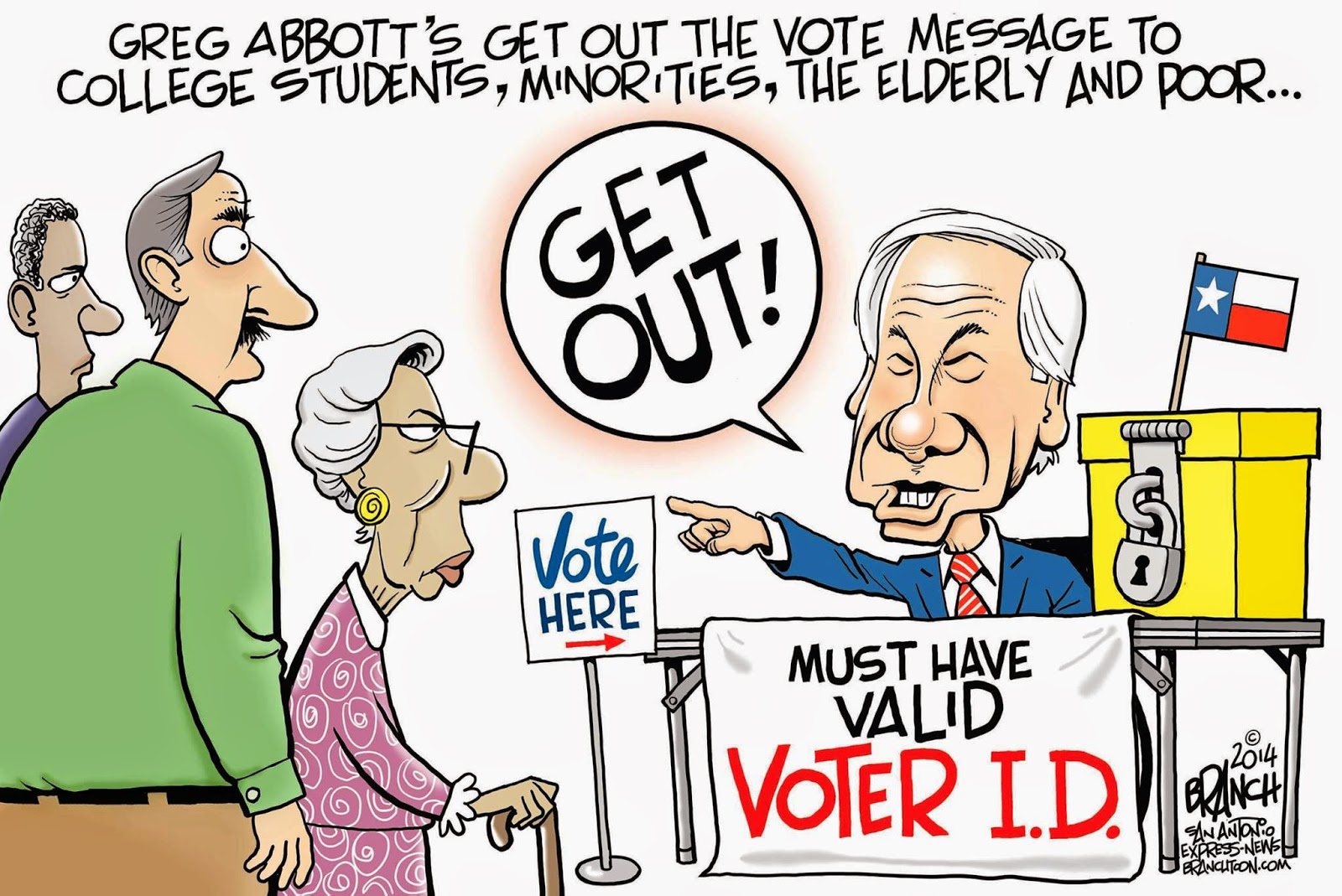 Greg Abbott's get out the vote message for the elderly, students, minorities, and the poor:  Abbot stands at ballot boxes, points to door, and yells,