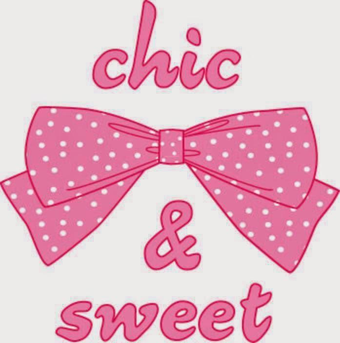 Chic & Sweet