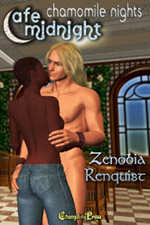 Chamomile Nights (Cafe Midnight) by Zenobia Renquist