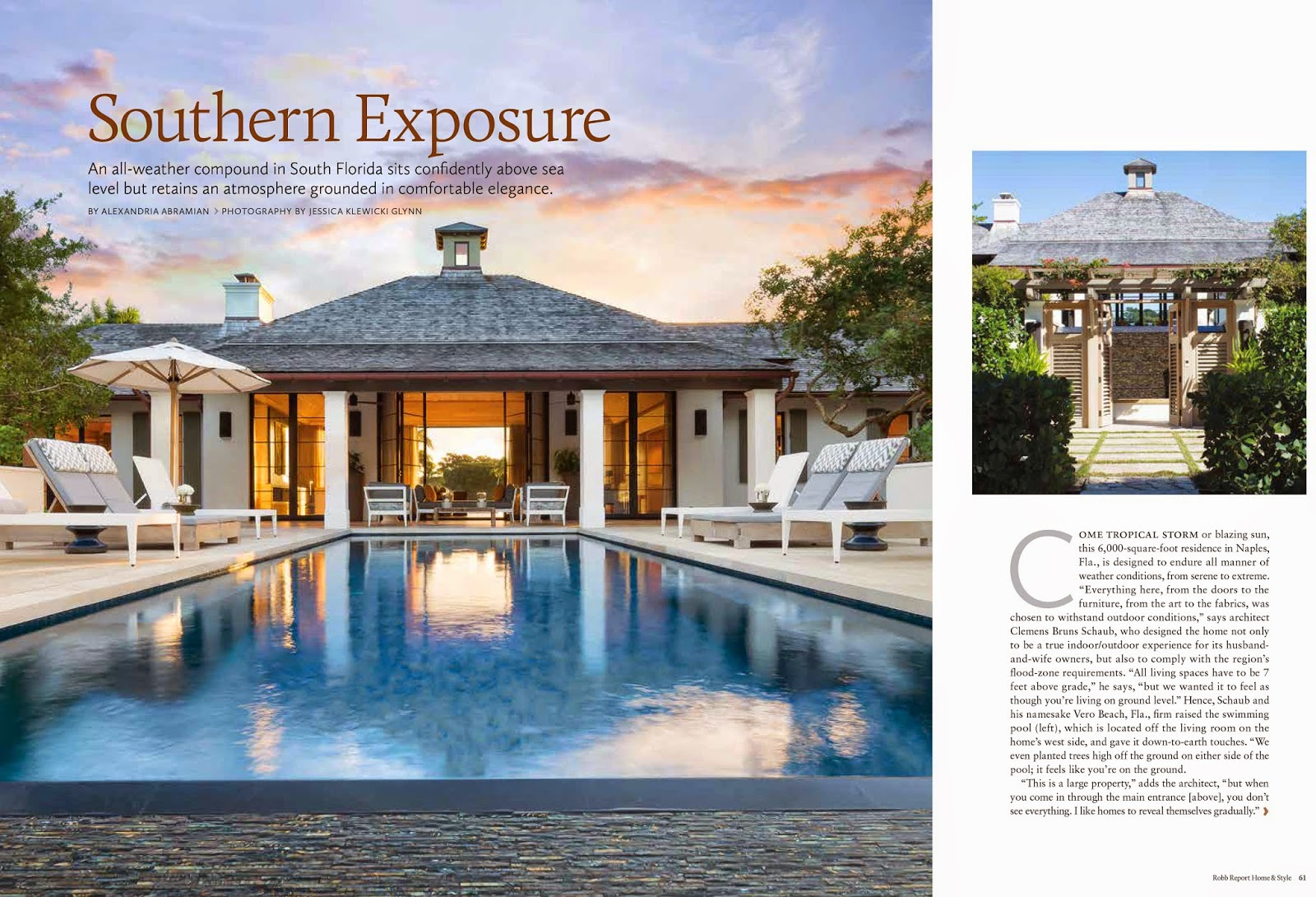 Jessica Glynn Robb Report 39 S Home Style Architect Clemens Bruns Schaub Residence In Naples