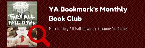 Ya Bookmark March Book Club Pick They All Fall Down By Roxanne St