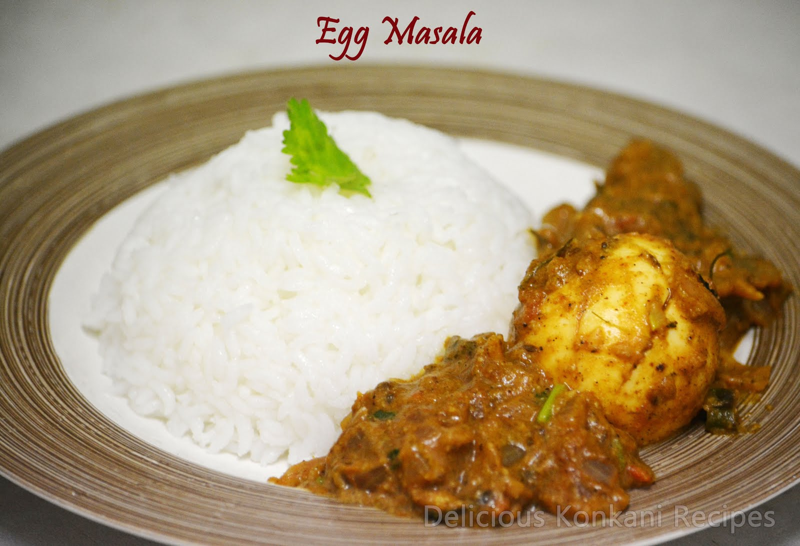 It Is Basically Boiled Eggs Cooked In Indian Spices The Masala Is Of Semi Dry Consistency And It Goes Well With Steamed Rice Chapati Dosa Or Even Idli