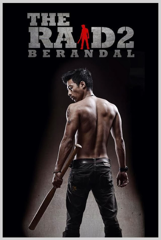 27 MAC 2014 - THE RAID 2 : BERANDAL