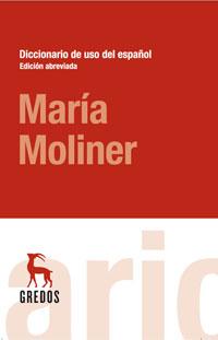Diccionario de Uso del Español María Moliner - El Mundo