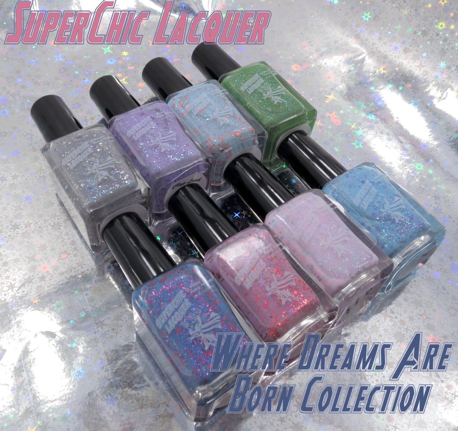 SuperChic Lacquer Where Dreams Are Born Collection