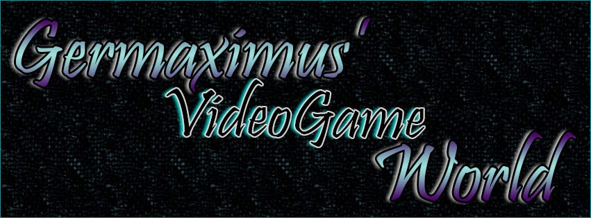 Germaximus's Video Game World