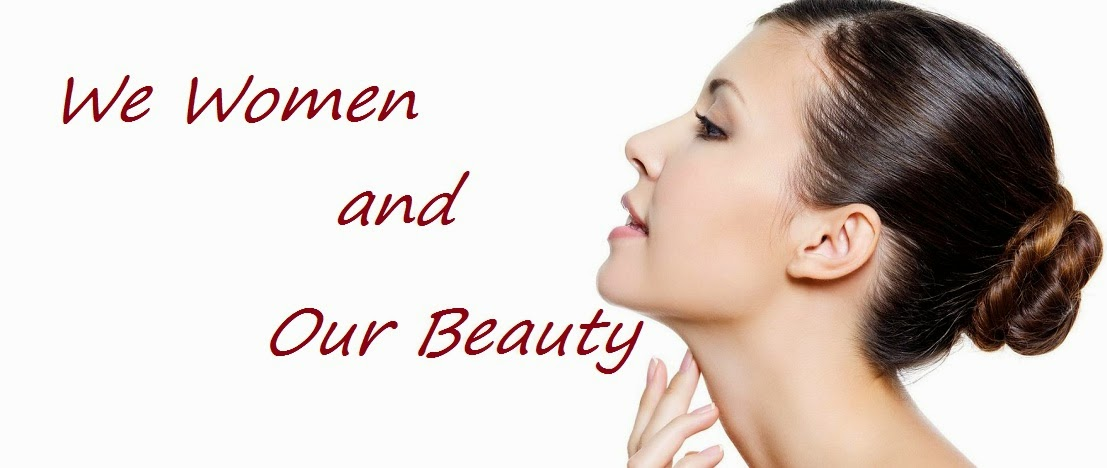We Women and Our Beauty