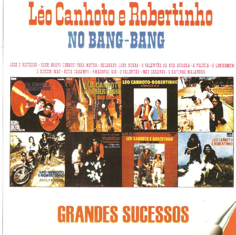 L�o Canhoto e Robertinho - No Bang-Bang