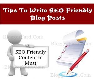 Tips To Write SEO Friendly Blog Posts