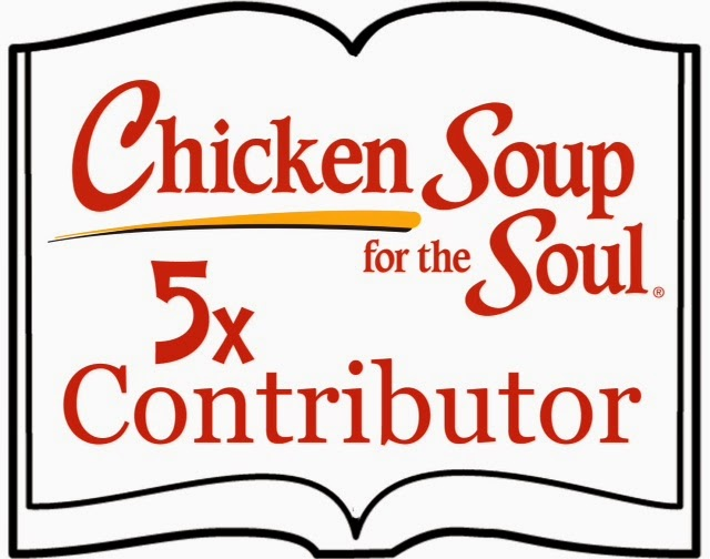 Look for my stories in Chicken Soup for the Soul