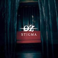 STIGMA / OZ
