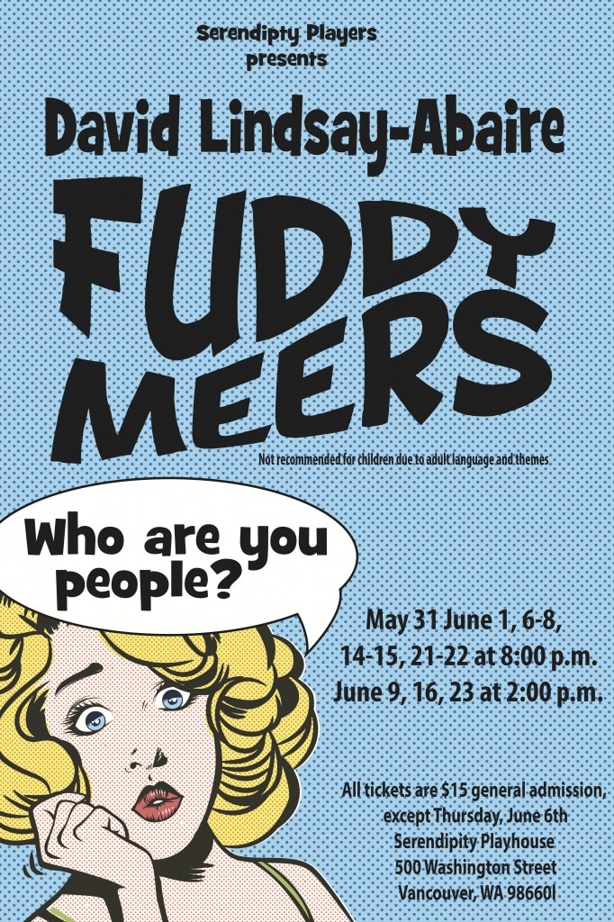 a review of the play fuddy meers That is precisely what unfolds in david lindsay-abaire's fuddy meers, which gets a solid production — even if the script is a little rough around the edges — by loudmouth collective this.