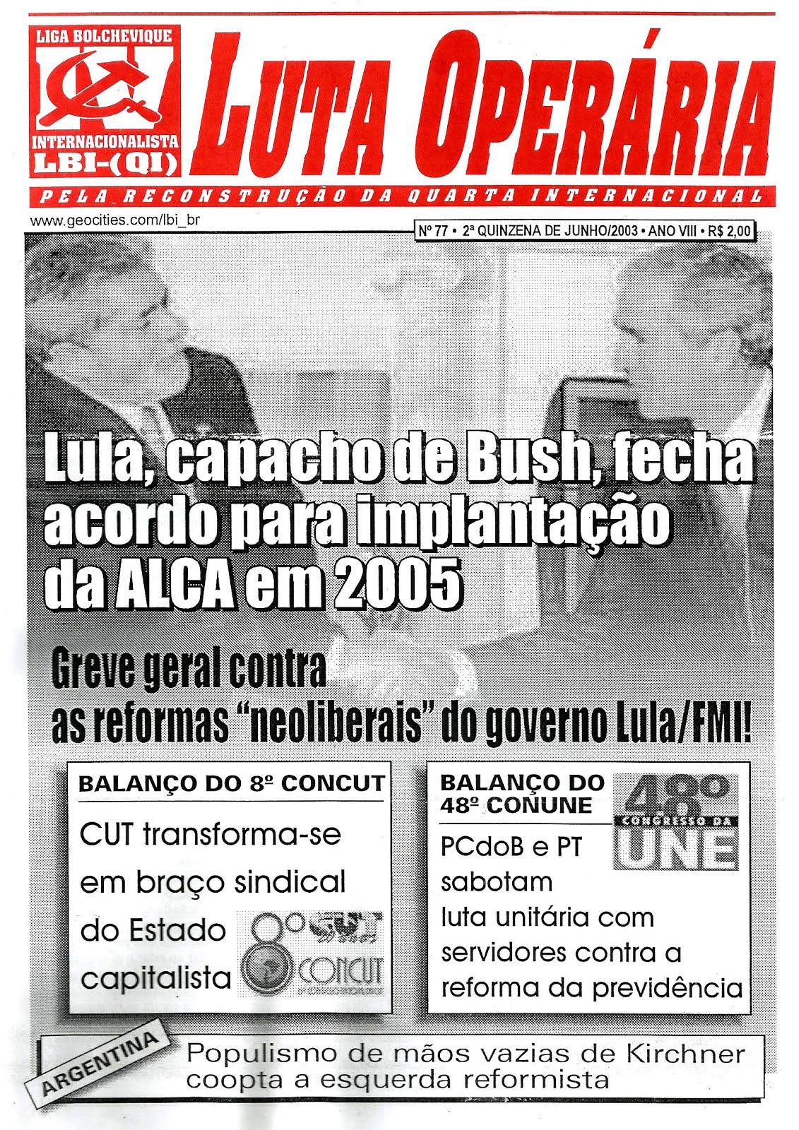 LEIA A EDIÇÃO DO JORNAL LUTA Nº 77, 2ª QUINZ. DE JUNHO/2003