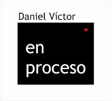 DANIEL VÍCTOR / ARTES VISUALES