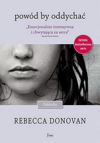 """#15 Premierowa recenzja książki """"Powód by oddychać"""" Rebecca Donovan/Revier book """"Reason to breathe"""" Rebecca Donovan"""