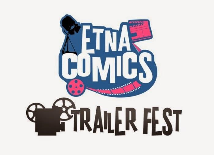 ETNA COMICS 2014 TRAILER FEST: IL CONTEST DI NON E' MAI TROPPO CORTO