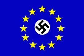 European Union EU NAZI Fascist Criminal Bankers Banksters Gang Mafia Dictatorship