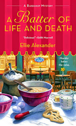 A Batter of Life and Death by Ellie Alexander