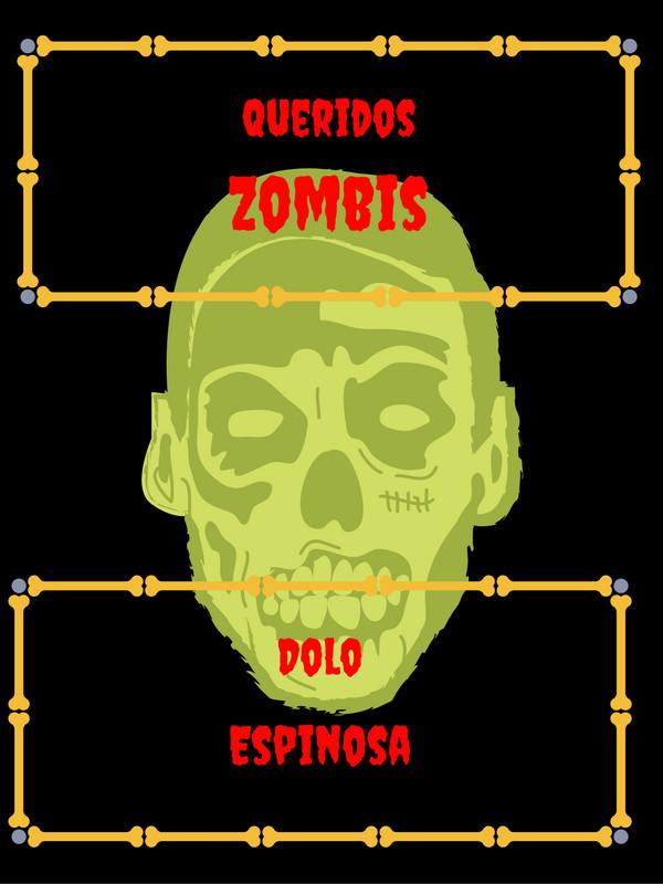 Queridos zombis