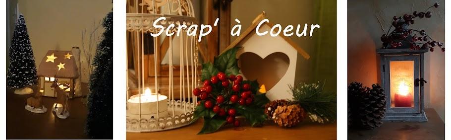 Scrap' à Coeur