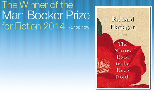(Price Down) The Narrow Road to the Deep North (Man Booker Prize winner of 2014) by Richard Flanagan for Rs 341
