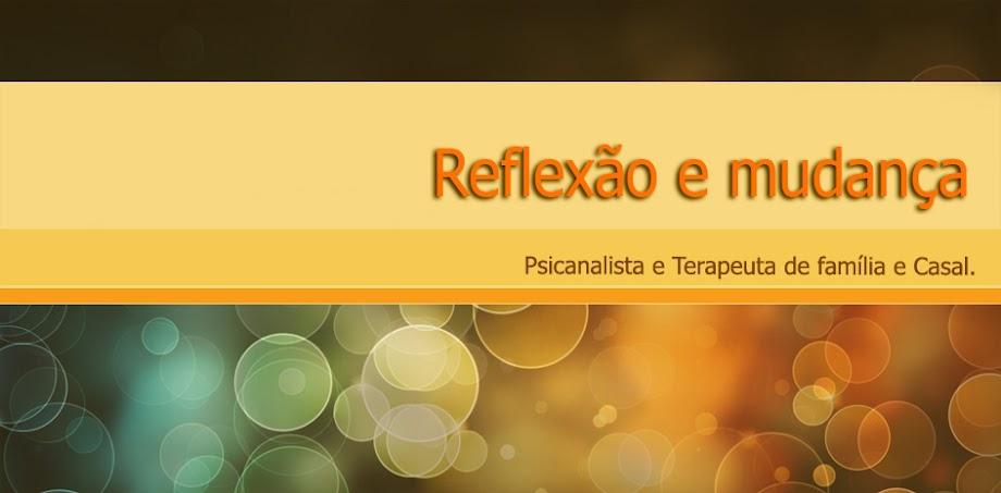 REFLEXÃO E MUDANÇA