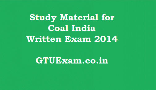 [Study Material] Coal india MT Exam 2014 - Subject Wise