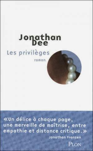 jonathan dee les privilèges Les lectures de Mamzelle Lili