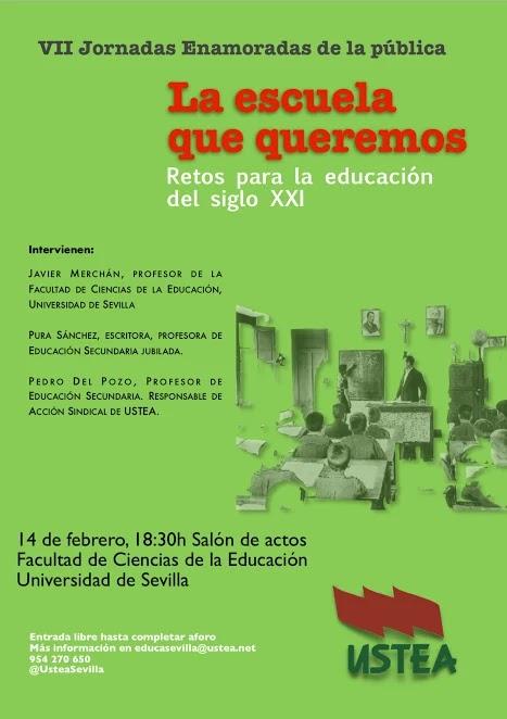 VII Jornadas Enamoradas de la pública:La escuela que queremos.Retos para la educación del siglo XXI