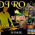 DJ RO And DJ Ratha Album Vol 01