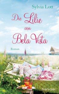 http://www.randomhouse.de/ebook/Die-Lilie-von-Bela-Vista-Roman/Sylvia-Lott/e465121.rhd