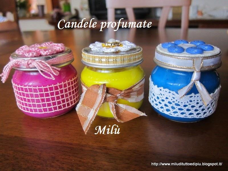 milù, di tutto e di più!: candele profumate fatte in casa