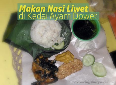 Makan Nasi Liwet di Kedai Ayam Dower