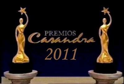 PREMIOS CASANDRA 2011 en VIVO