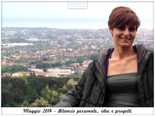 Maggio 2014 - Bilancio personale, idee e progetti
