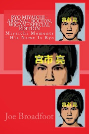 Ryo Miyaichi - Arsenal, Bolton, Wigan - Special Edition