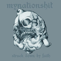 Chronique | Mynationshit – Struck down by Faith (Album, 2013)
