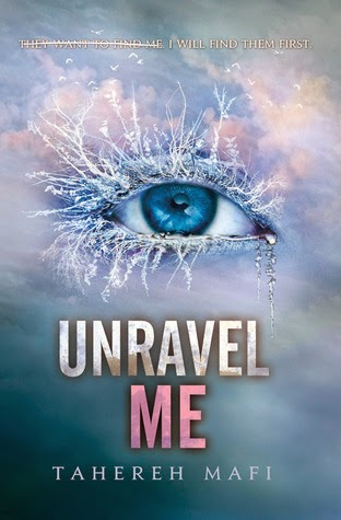https://www.goodreads.com/book/show/13104080-unravel-me?from_search=true