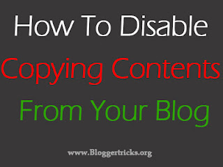 How To Disable Copying Contents in Blogger