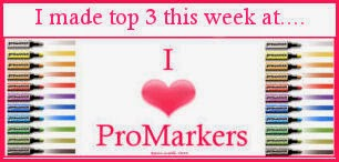Yay! I made Top 3 at I Love Promarkers 23rd July 2014