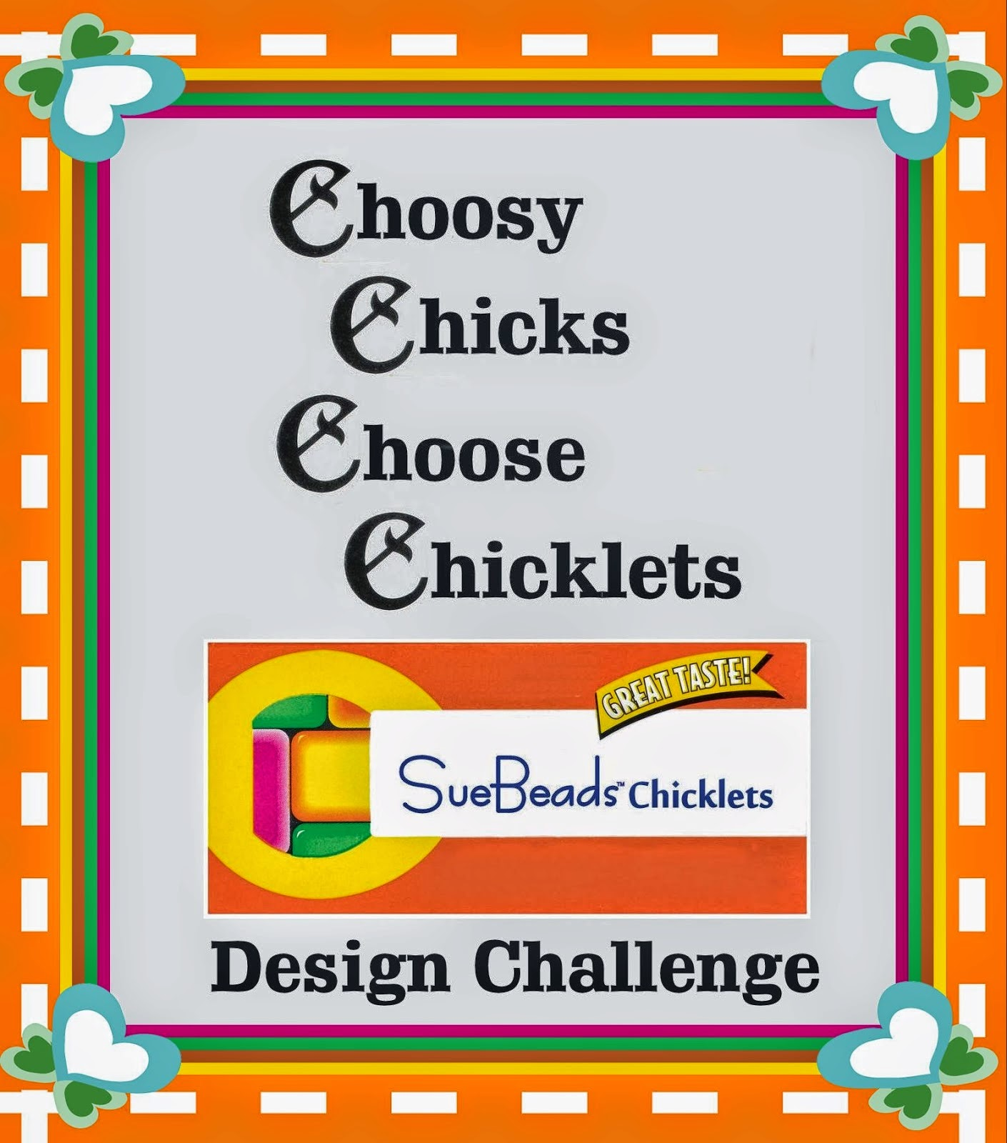 Choosy Chicks Choose Chicklets!