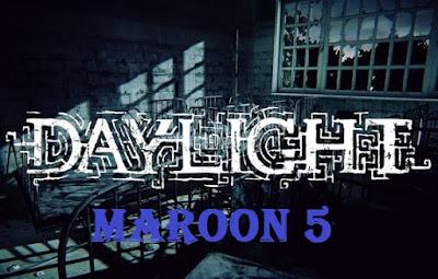 Makna Dan Arti Terjemahan Lirik Lagu Daylight | Maroon 5, Arti Terjemahan Lirik Lagu Daylight | Maroon 5, Terjemahan Lirik Lagu Daylight | Maroon 5, Lirik Lagu Daylight | Maroon 5, Lagu Daylight | Maroon 5, Daylight | Maroon 5