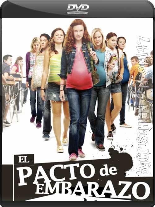 El Pacto De Embarazo (Español Latino) (DVDRip) (2011)