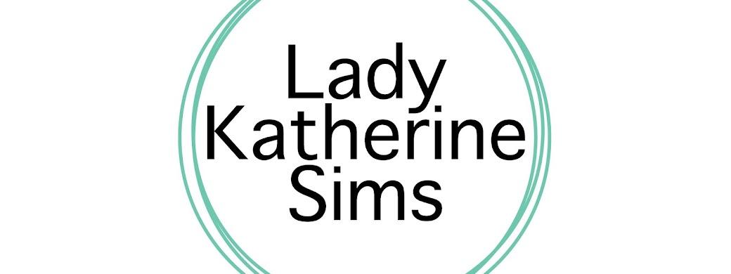Lady Katherine Sims