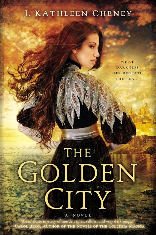 Interview with J. Kathleen Cheney, author of The Golden City - November 5, 2013