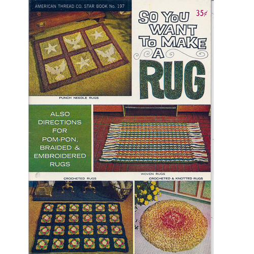 Vintage Knit Crochet Shop Talk So You Want To Make A Rug