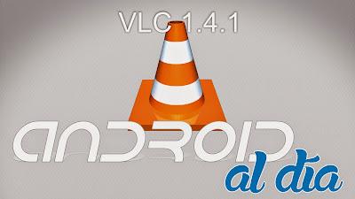 VLC 1.4.1
