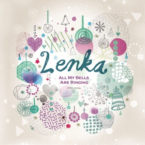 Lirik Lagu: Lenka - All My Bells Are Ringing